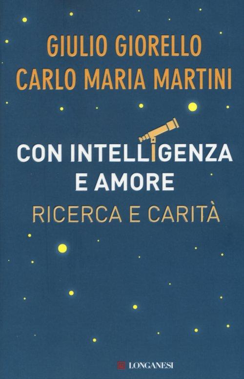 Con intelligenza e amore