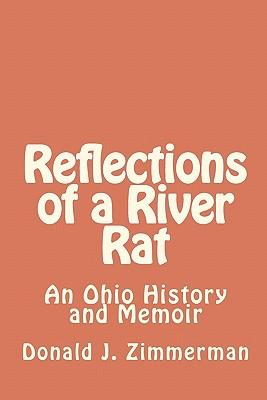 Reflections of a River Rat
