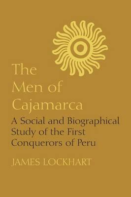 The Men of Cajamarca