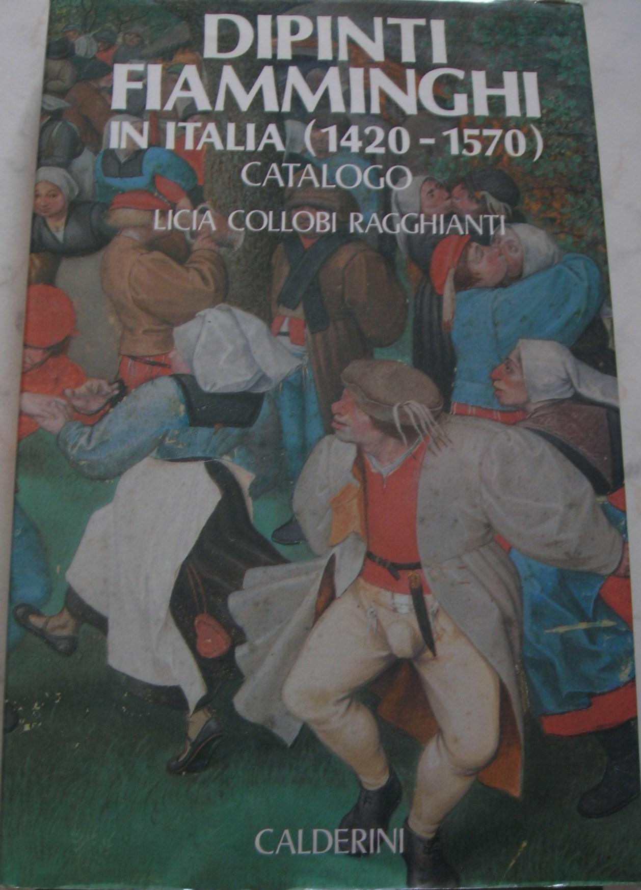 Dipinti fiamminghi in Italia 1420-1570
