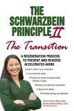 The Schwarzbein Principle II