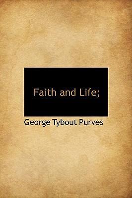 Faith and Life;