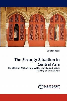 The Security Situation in Central Asia