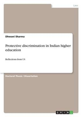 Protective discrimination in Indian higher education