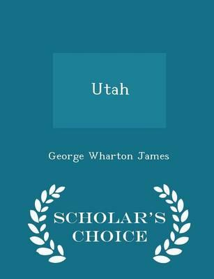 Utah - Scholar's Choice Edition