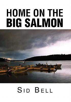 Home on the Big Salmon