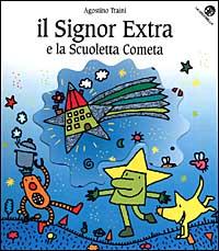 Il signor Extra e la scuoletta Cometa