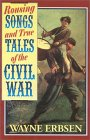 Rousing Songs & True Tales of the Civil War