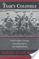 The Tsar's Colonels