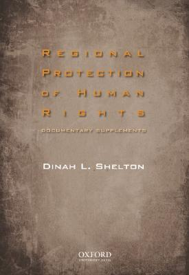 Regional Protection of Human Rights Documentary Supplement