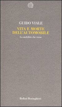 Vita e morte dell'automobile