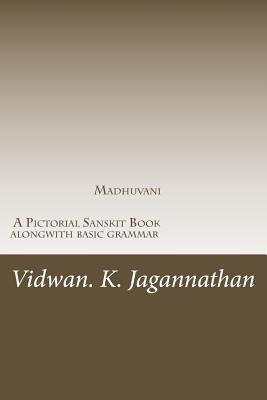 Madhuvani - a Pictorial Sanskrit Book Along With Basic Grammar