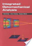 Integrated Optomechanical Analysis