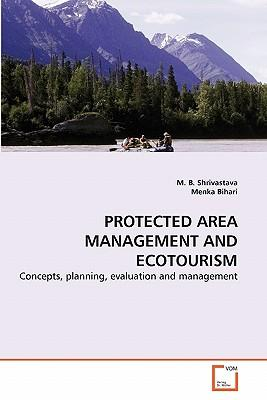 PROTECTED AREA MANAGEMENT AND ECOTOURISM