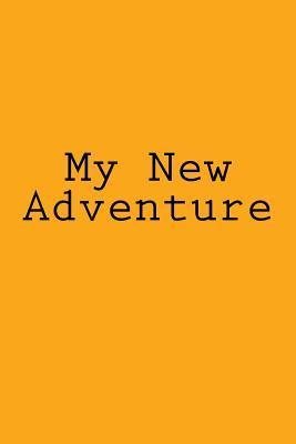My New Adventure