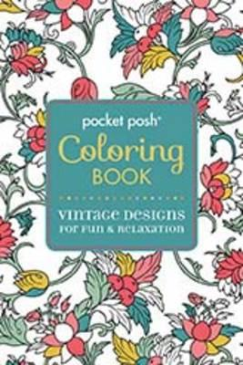 Posh Coloring Book Vintage Designs for Fun & Relaxation
