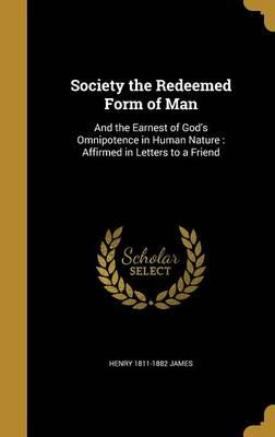 SOCIETY THE REDEEMED FORM OF M