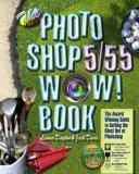 The Photoshop 5.0/5.5 Wow! Book