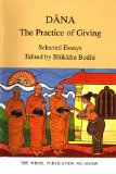 Dana: The Practice of Giving (Selected Esays)