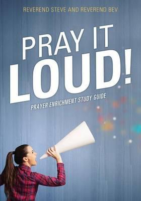 Pray It Loud!