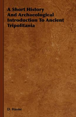 A Short History and Archaeological Introduction to Ancient Tripolitania