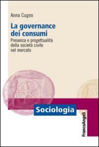 La governance dei consumi. Presenza e progettualità della società civile nel mercato