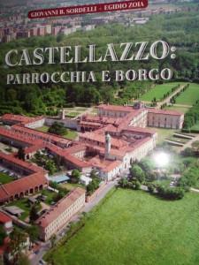 Castellazzo: parrocchia e borgo