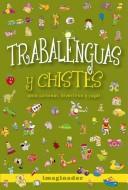 Trabalenguas y chistes/ tongue-twisters and jokes