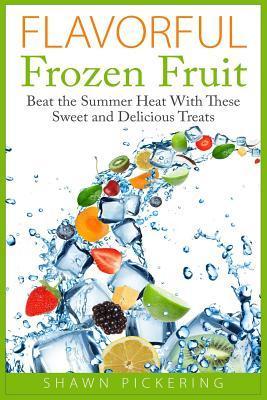 Flavorful Frozen Fruit