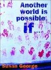 Another World Is Possible If…
