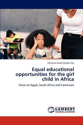 Equal educational opportunities for the girl child in Africa
