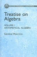 Treatise on Algebra, Volume I