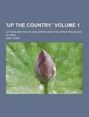 'Up the Country.'; L...