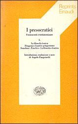 I presocratici- Frammenti e testimonianze