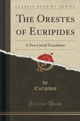 The Orestes of Euripides