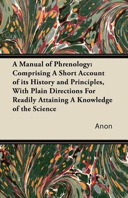 A Manual of Phrenolo...