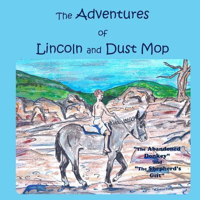 The Adventures of Lincoln and Dust Mop