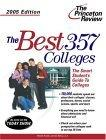 Best 357 Colleges, 2005 Edition