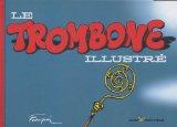 Le Trombone illustr�...