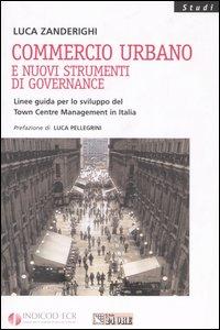 Commercio urbano e nuovi strumenti di governance