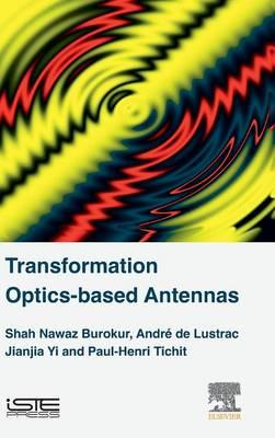 Transformation Optics-based Antennas