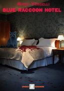 Blue Raccoon Hotel