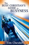 Busy Christians Guide to Busyness