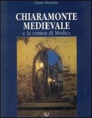 Chiaramonte medievale e la contea di Modica