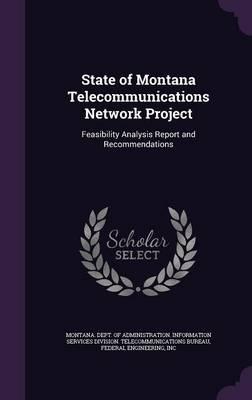 State of Montana Telecommunications Network Project