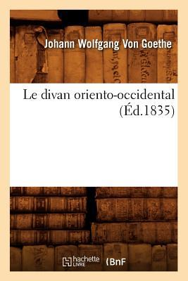 Le Divan Oriento-Occidental (ed.1835)