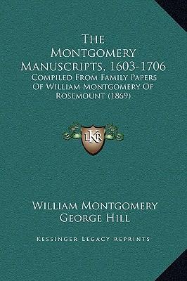 The Montgomery Manuscripts, 1603-1706