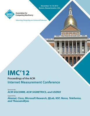 IMC 12 Proceedings of the ACM Internet Measurement Conference