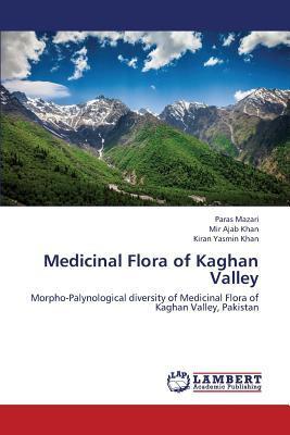 Medicinal Flora of Kaghan Valley