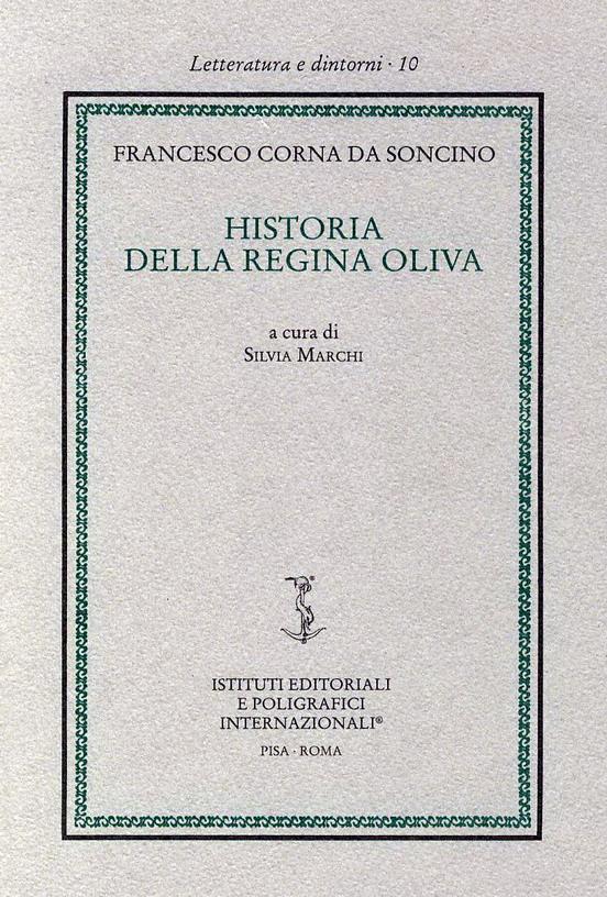 Historia della regina Oliva
